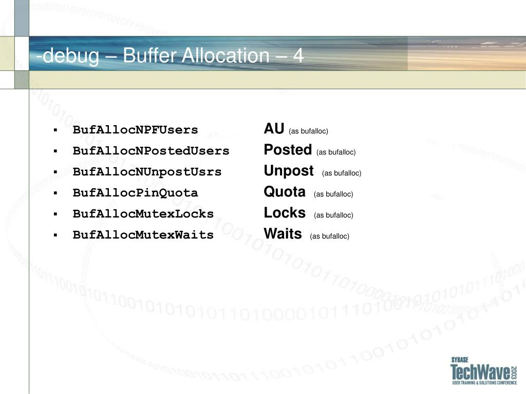-debug – Buffer Allocation –