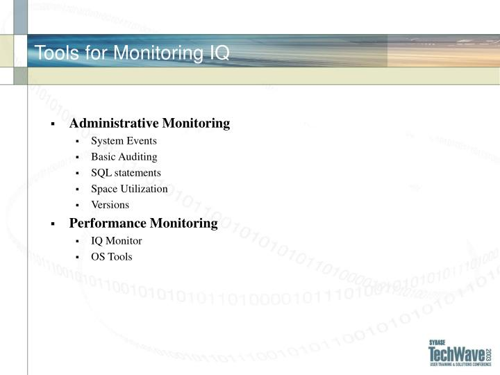 Tools for monitoring iq