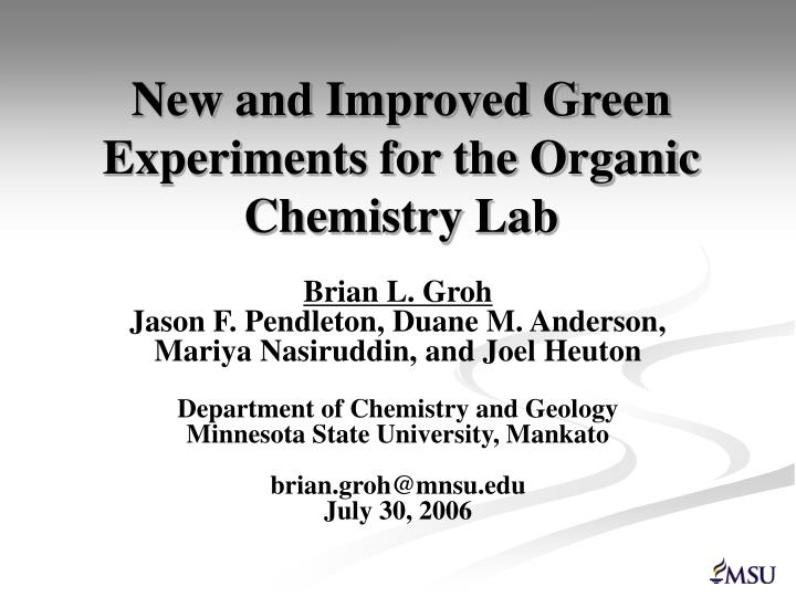 new and improved green experiments for the organic chemistry lab n.