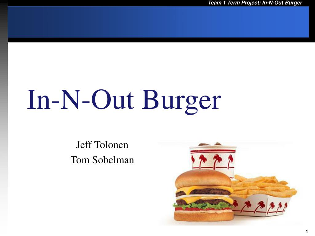 PPT - In-N-Out Burger PowerPoint Presentation - ID:26076