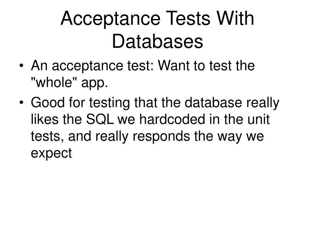Acceptance Tests With Databases
