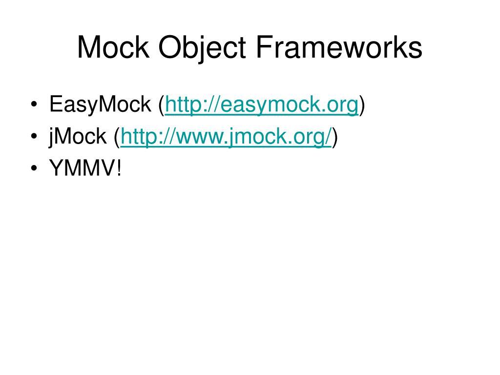 Mock Object Frameworks