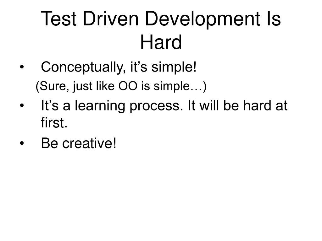Test Driven Development Is Hard