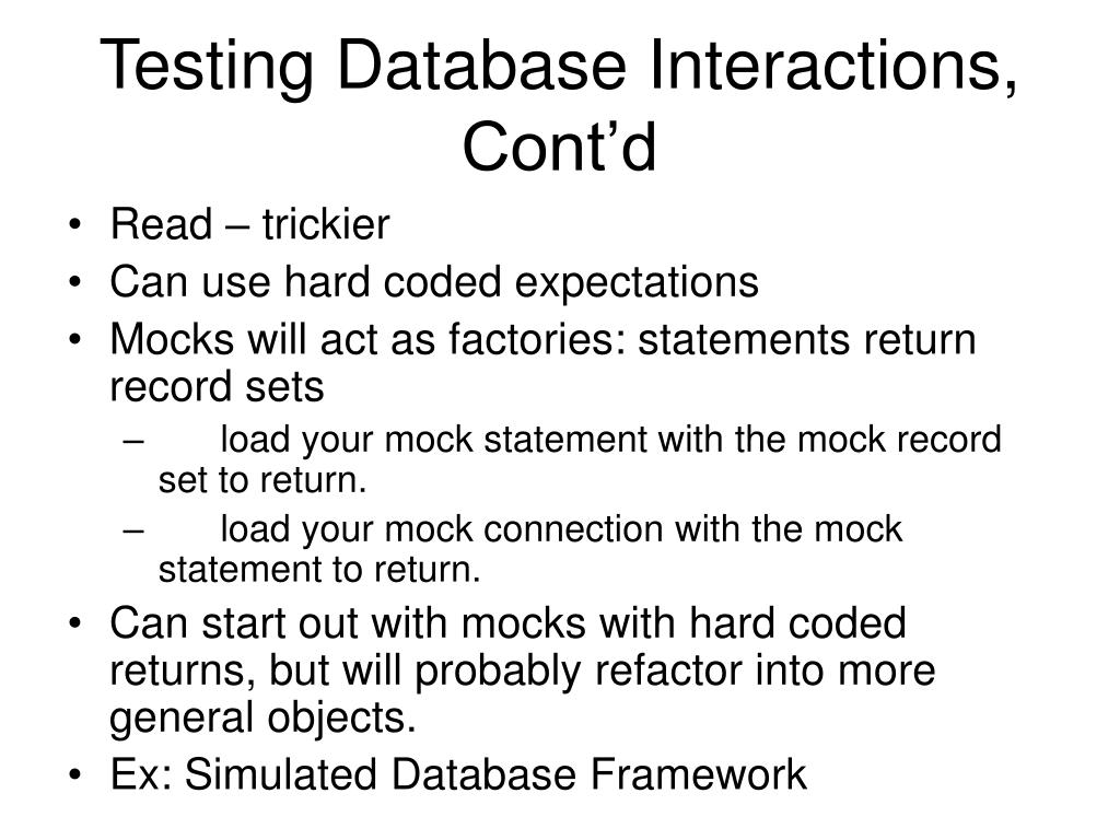 Testing Database Interactions, Cont'd