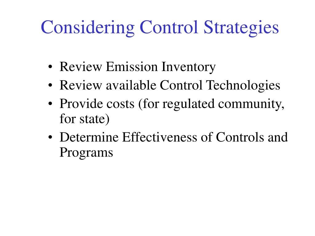 Considering Control Strategies