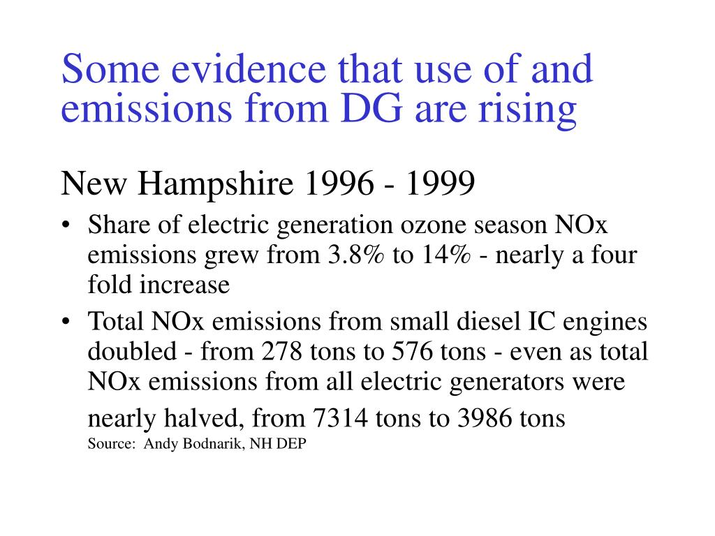 Some evidence that use of and emissions from DG are rising