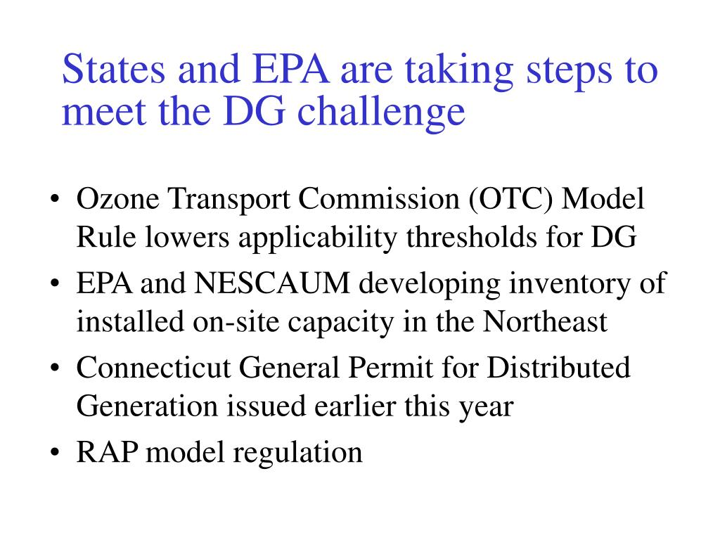 States and EPA are taking steps to meet the DG challenge