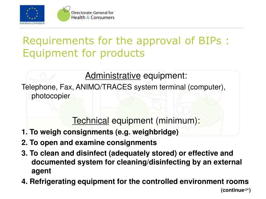 Requirements for the approval of BIPs : Equipment for products