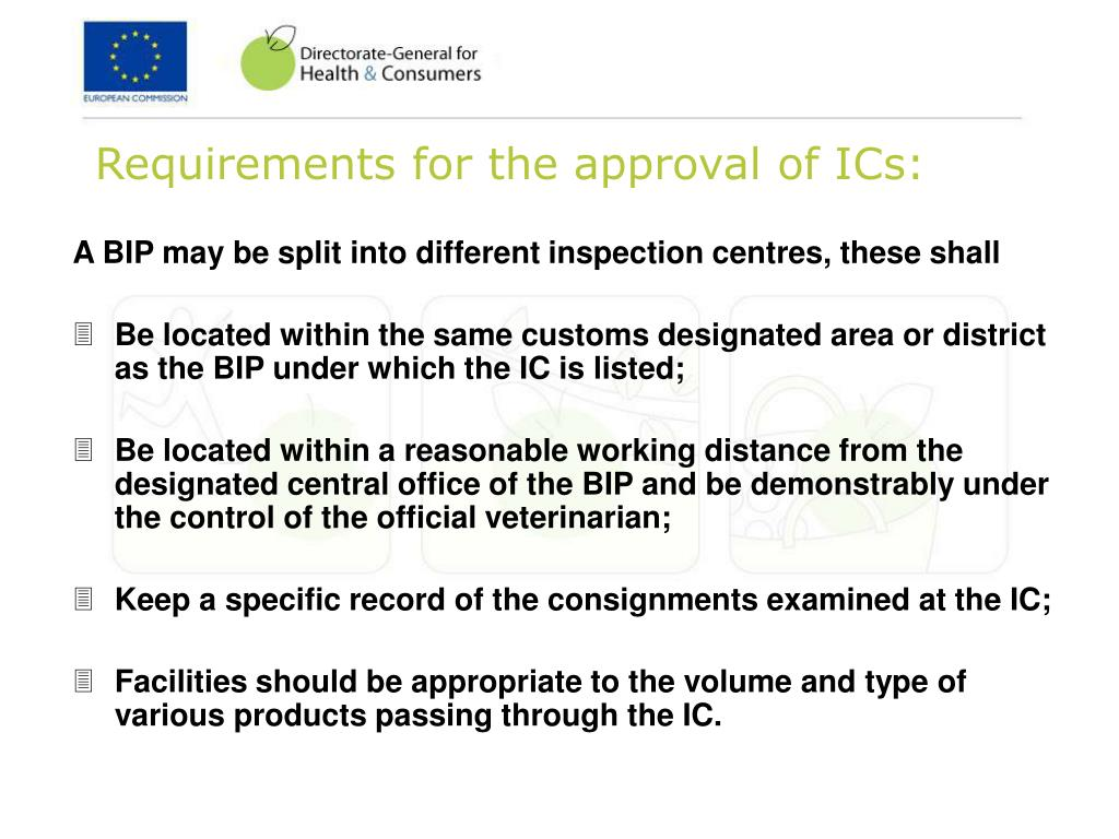 Requirements for the approval of ICs: