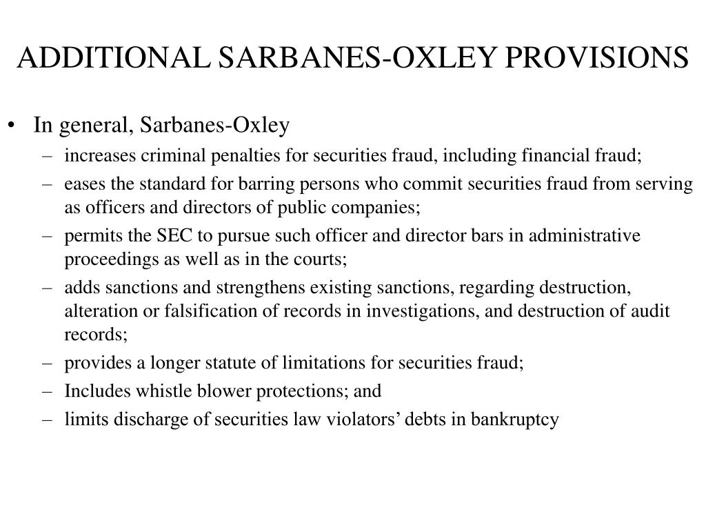 ADDITIONAL SARBANES-OXLEY PROVISIONS