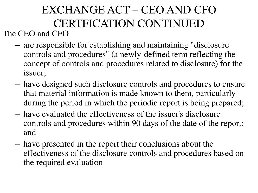 EXCHANGE ACT – CEO AND CFO CERTFICATION CONTINUED