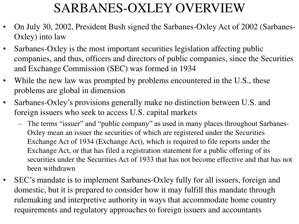 SARBANES-OXLEY OVERVIEW