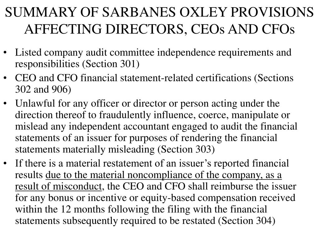 SUMMARY OF SARBANES OXLEY PROVISIONS AFFECTING DIRECTORS, CEOs AND CFOs