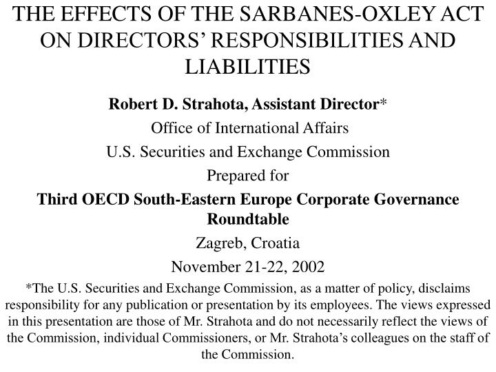 The effects of the sarbanes oxley act on directors responsibilities and liabilities