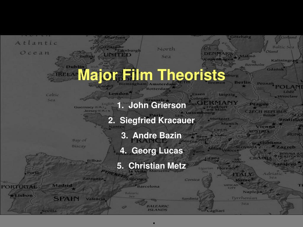 Major Film Theorists