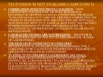 television is not to blame camp con t