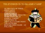 television is to blame camp