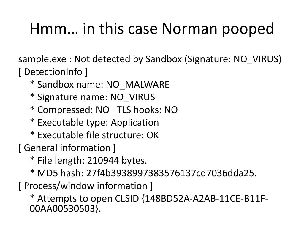 Hmm… in this case Norman pooped