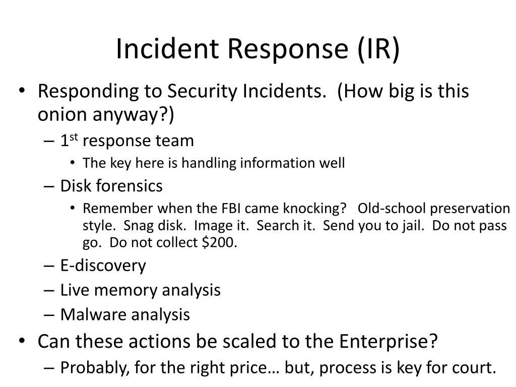 Incident Response (IR)