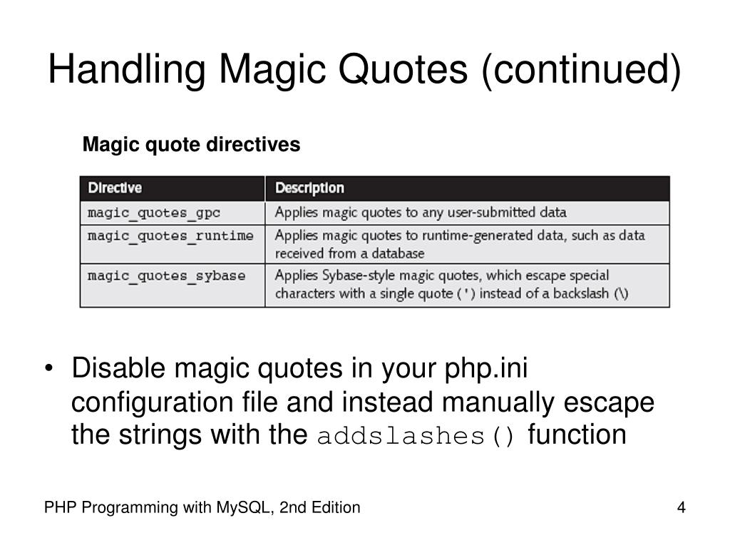 Handling Magic Quotes (continued)
