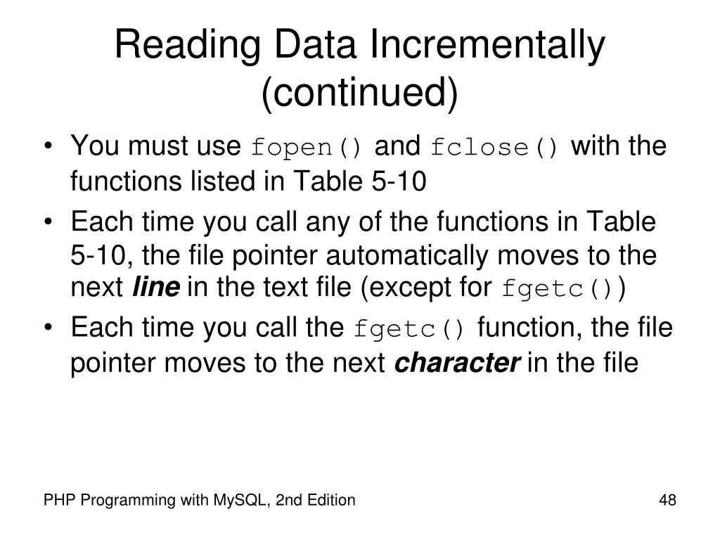 Reading Data Incrementally (continued)