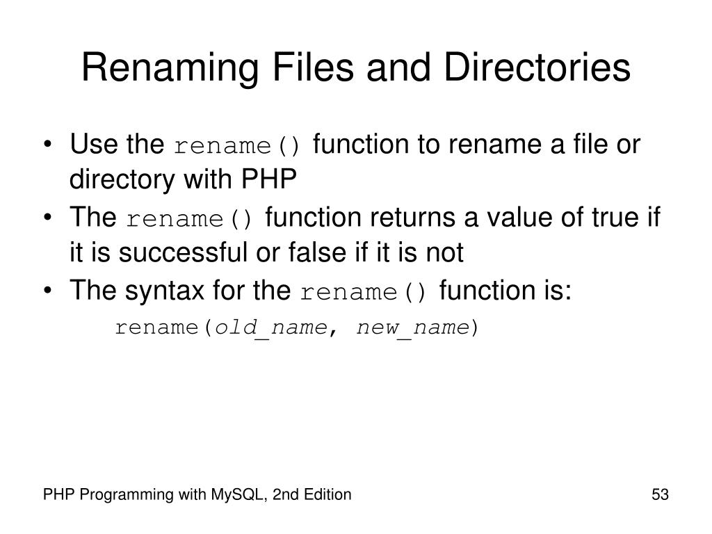 Renaming Files and Directories