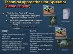 technical approaches for spectator game engine