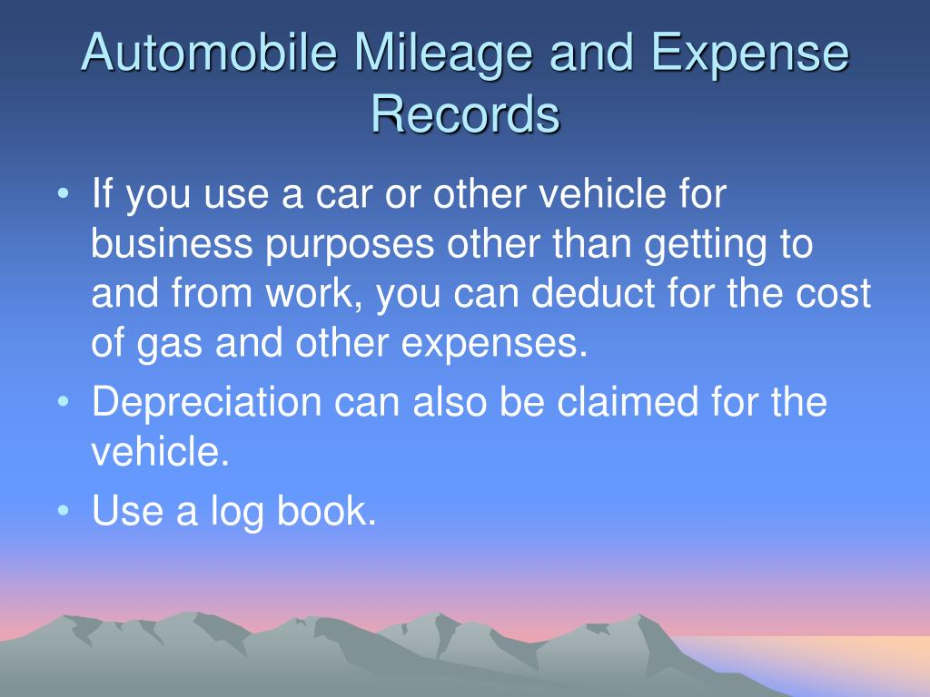 Automobile Mileage and Expense Records