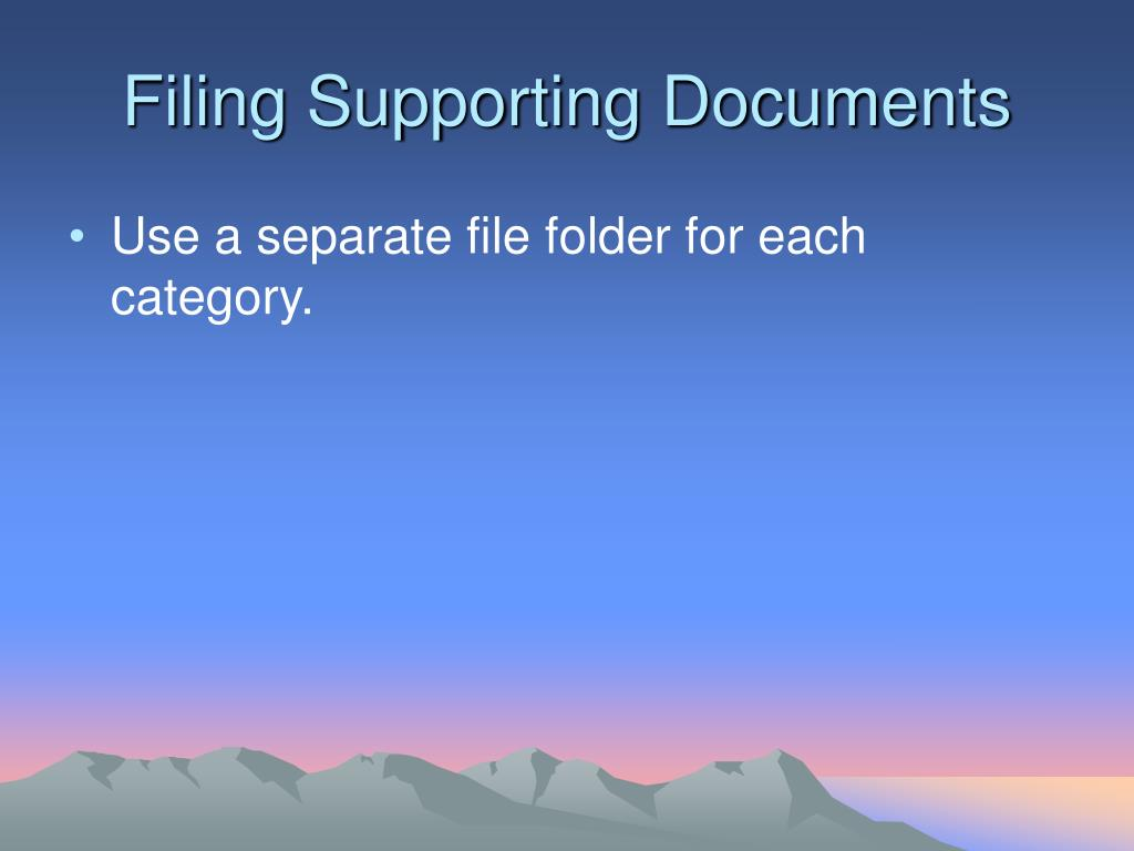 Filing Supporting Documents