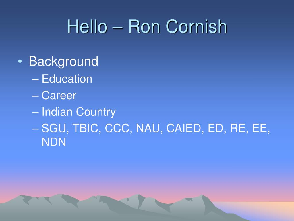 Hello – Ron Cornish