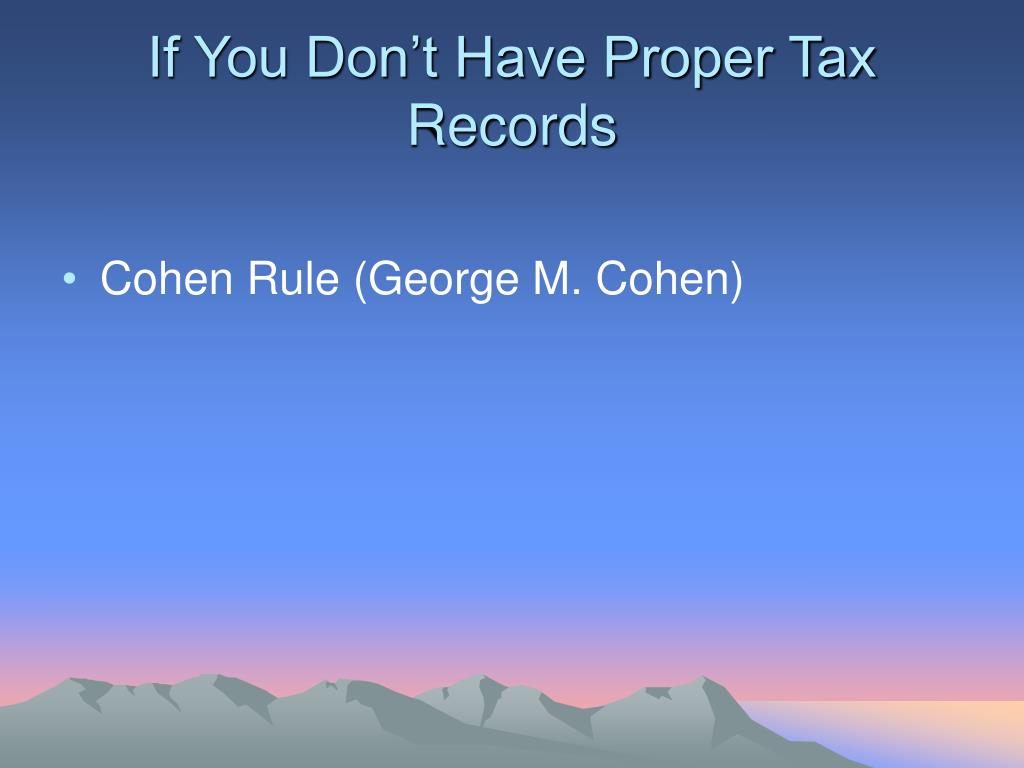If You Don't Have Proper Tax Records