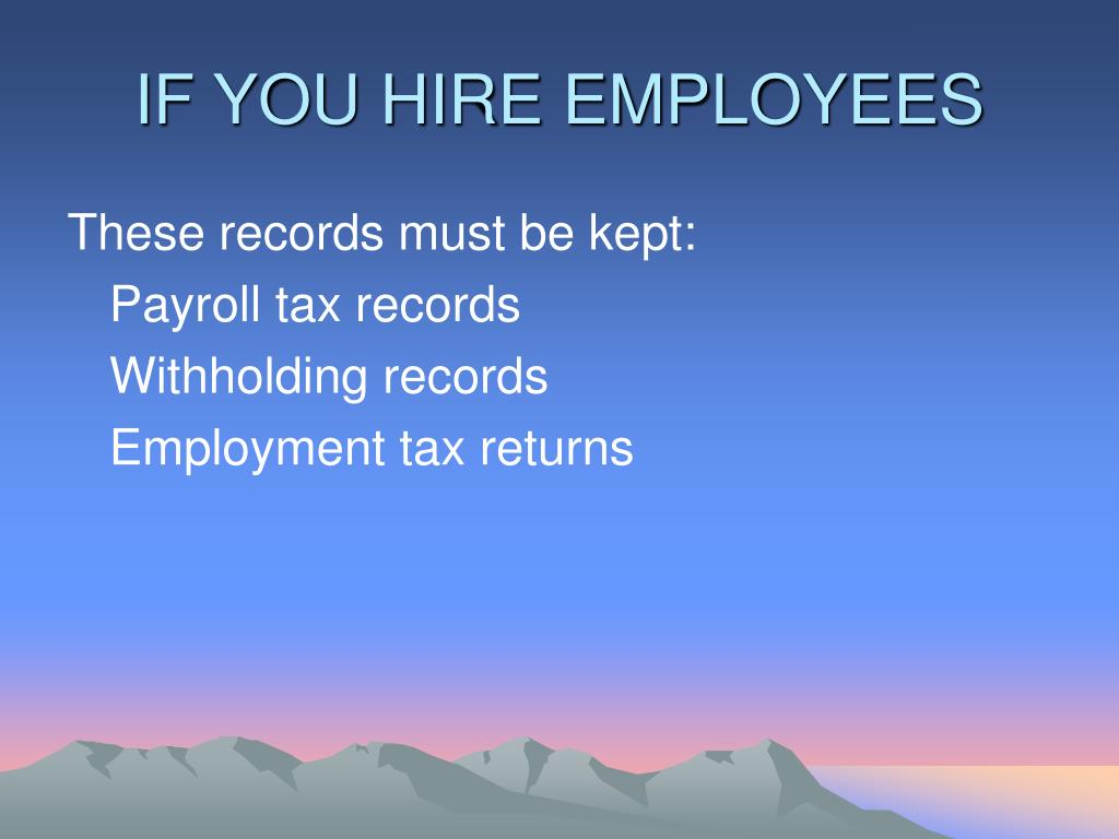 IF YOU HIRE EMPLOYEES