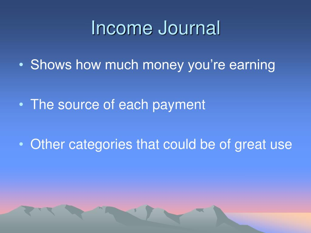 Income Journal