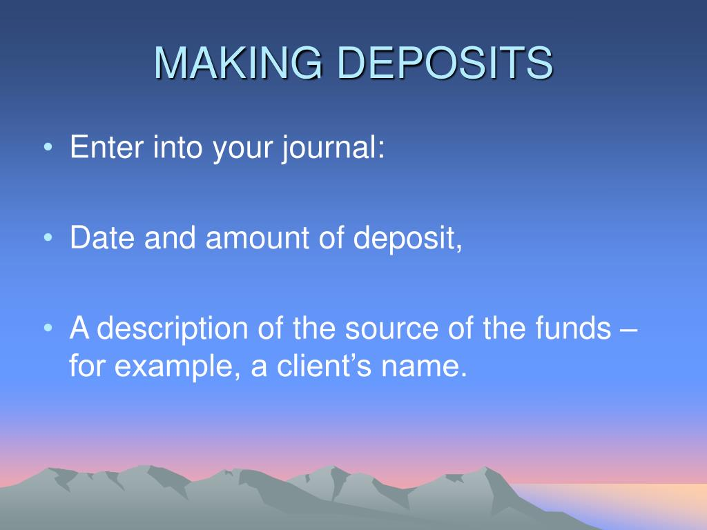 MAKING DEPOSITS