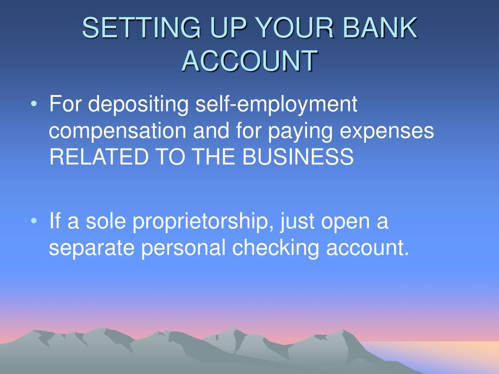 SETTING UP YOUR BANK ACCOUNT
