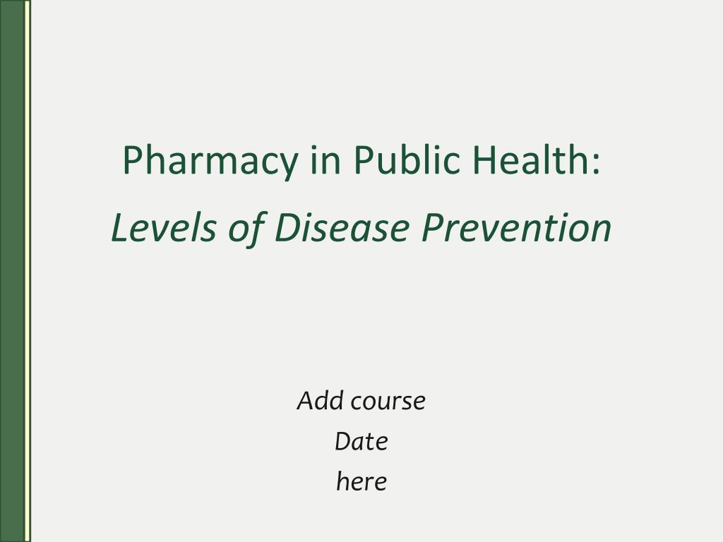 pharmacy in public health levels of disease prevention