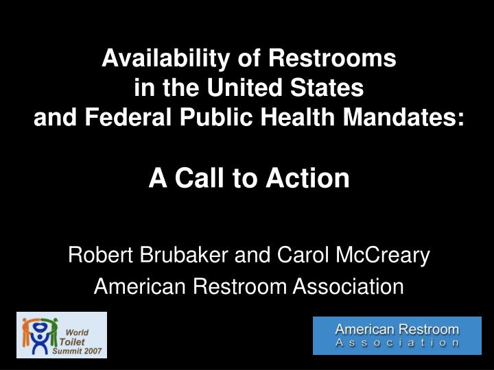 Availability of restrooms in the united states and federal public health mandates a call to action