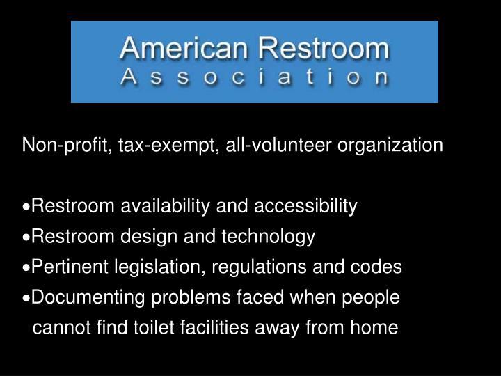 Non-profit, tax-exempt, all-volunteer organization