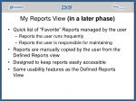 my reports view in a later phase