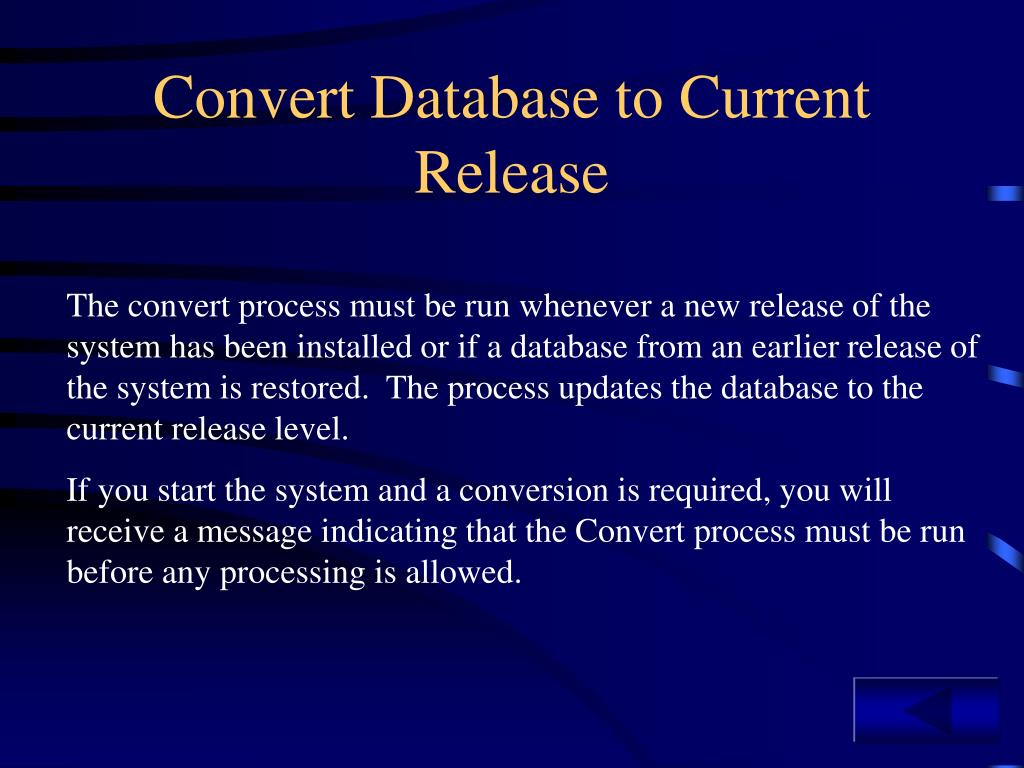 Convert Database to Current Release