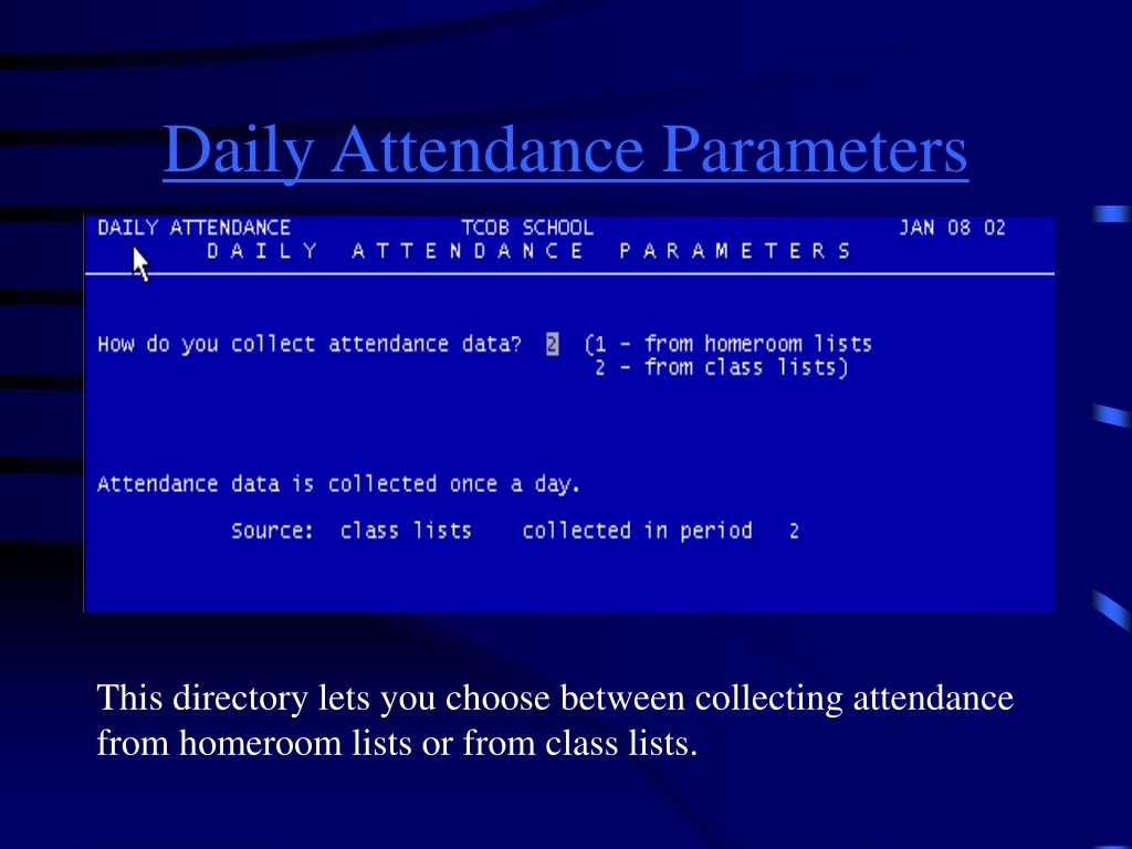 Daily Attendance Parameters