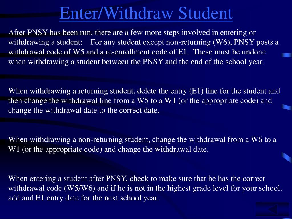 Enter/Withdraw Student