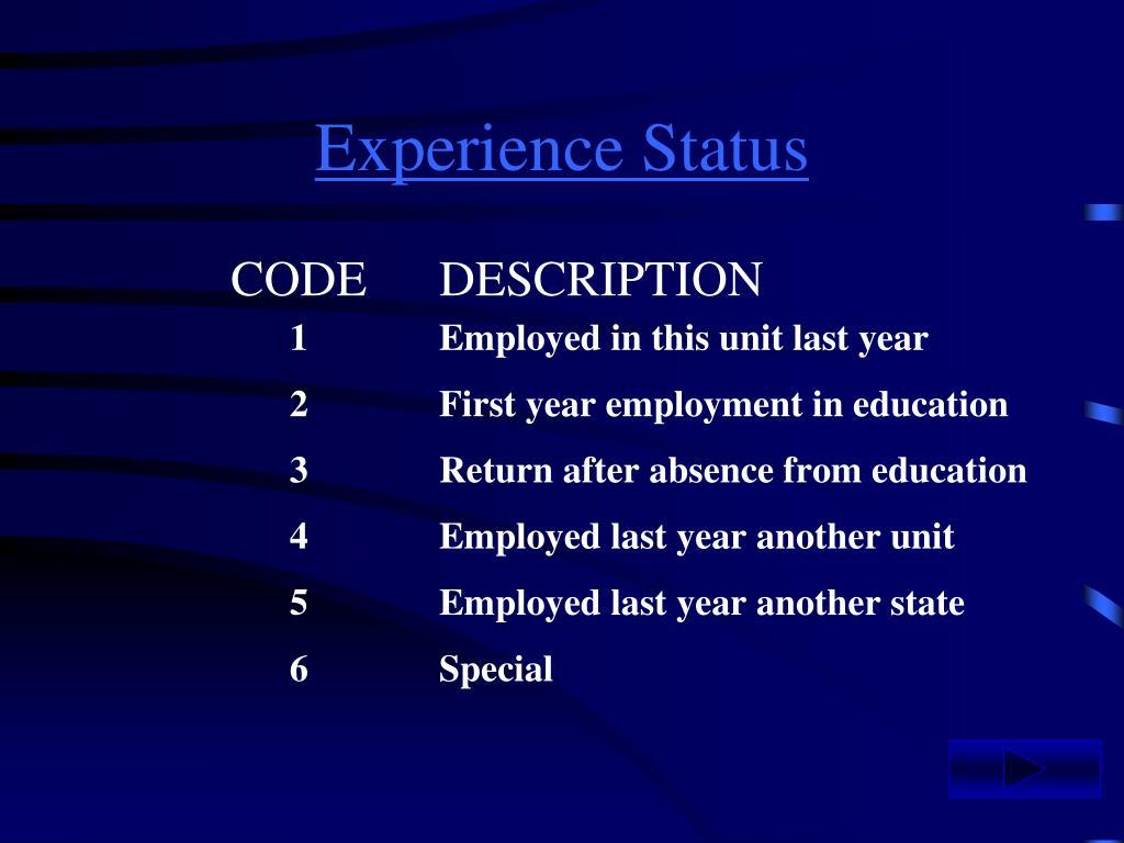 Experience Status