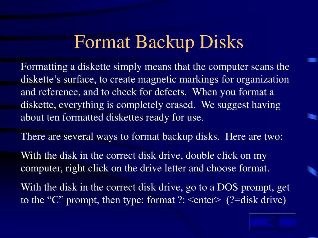 Format Backup Disks
