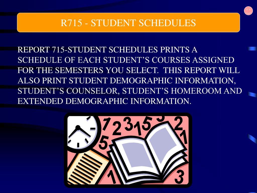 R715 - STUDENT SCHEDULES