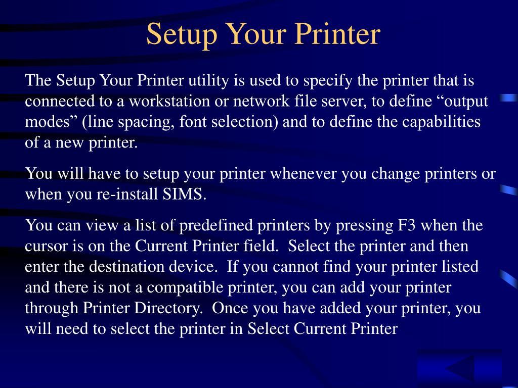 Setup Your Printer
