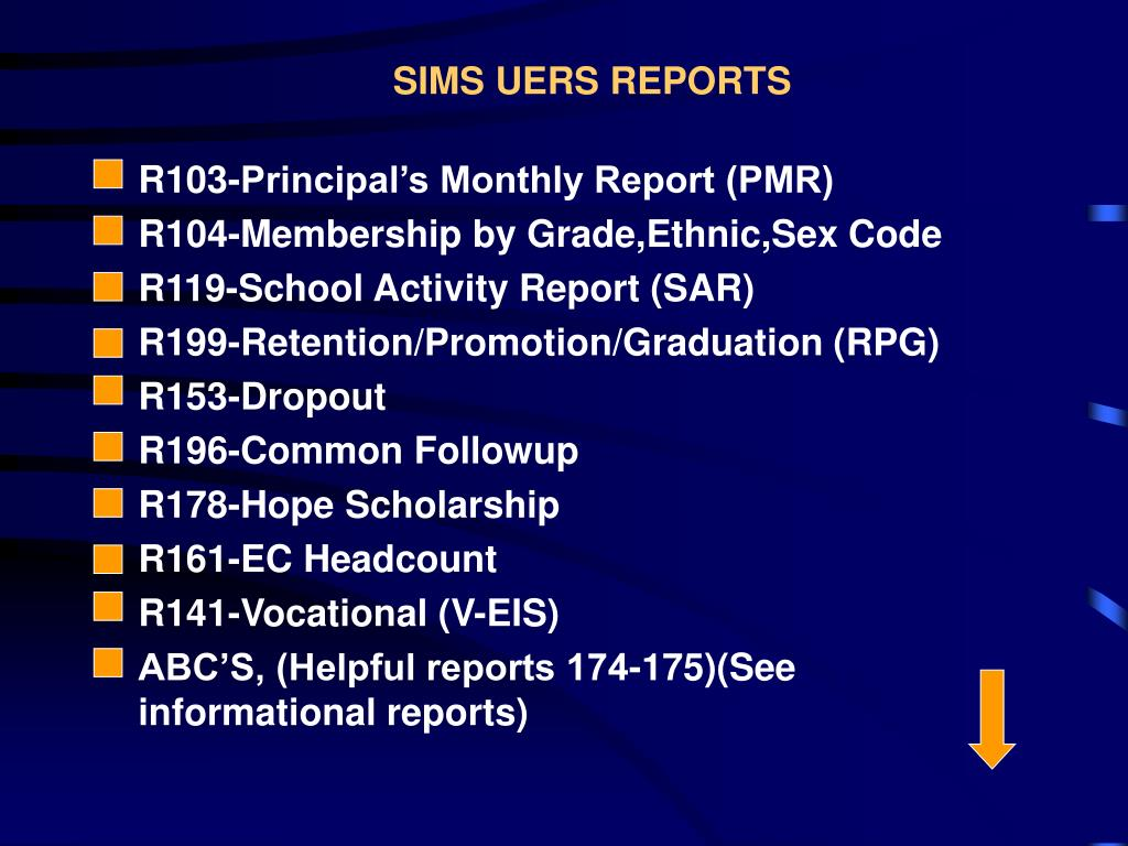 SIMS UERS REPORTS