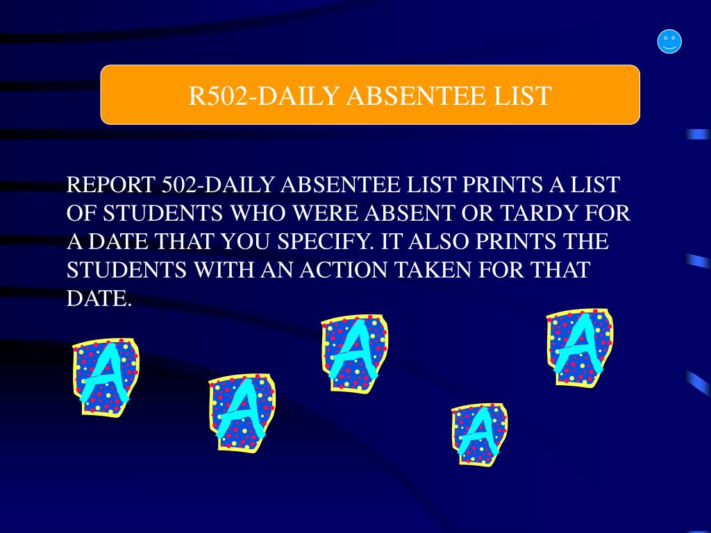 R502-DAILY ABSENTEE LIST