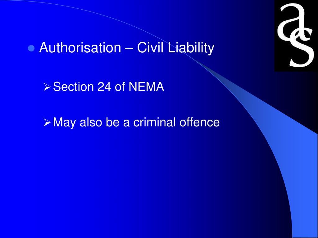 Authorisation – Civil Liability