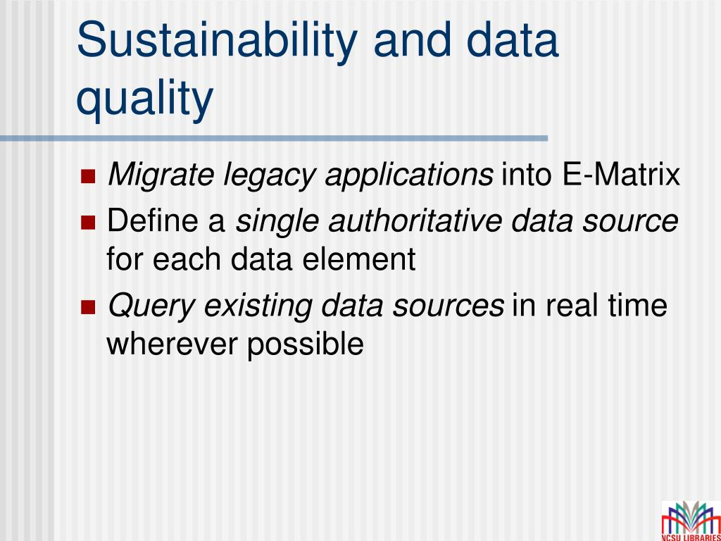 Sustainability and data quality